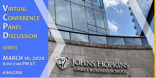 JHU - Carey Business School / CRM Virtual Conference Panel Discussion