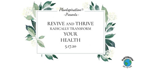 Revive & Thrive Radically Transform Your Health Summit tickets