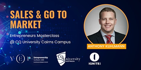 Sales & Go to Market Masterclass with Anthony Kuhlmann tickets