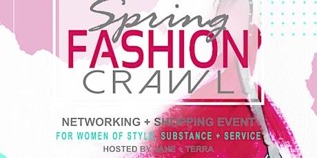 Spring  Fashion Crawl tickets