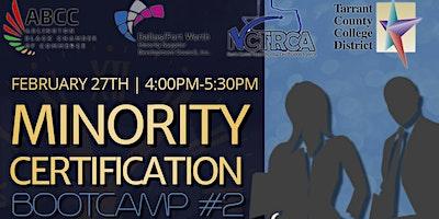 Minority Certification Bootcamp #2