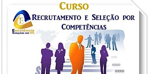 Curso de Recrutamento e Seleção por Competências
