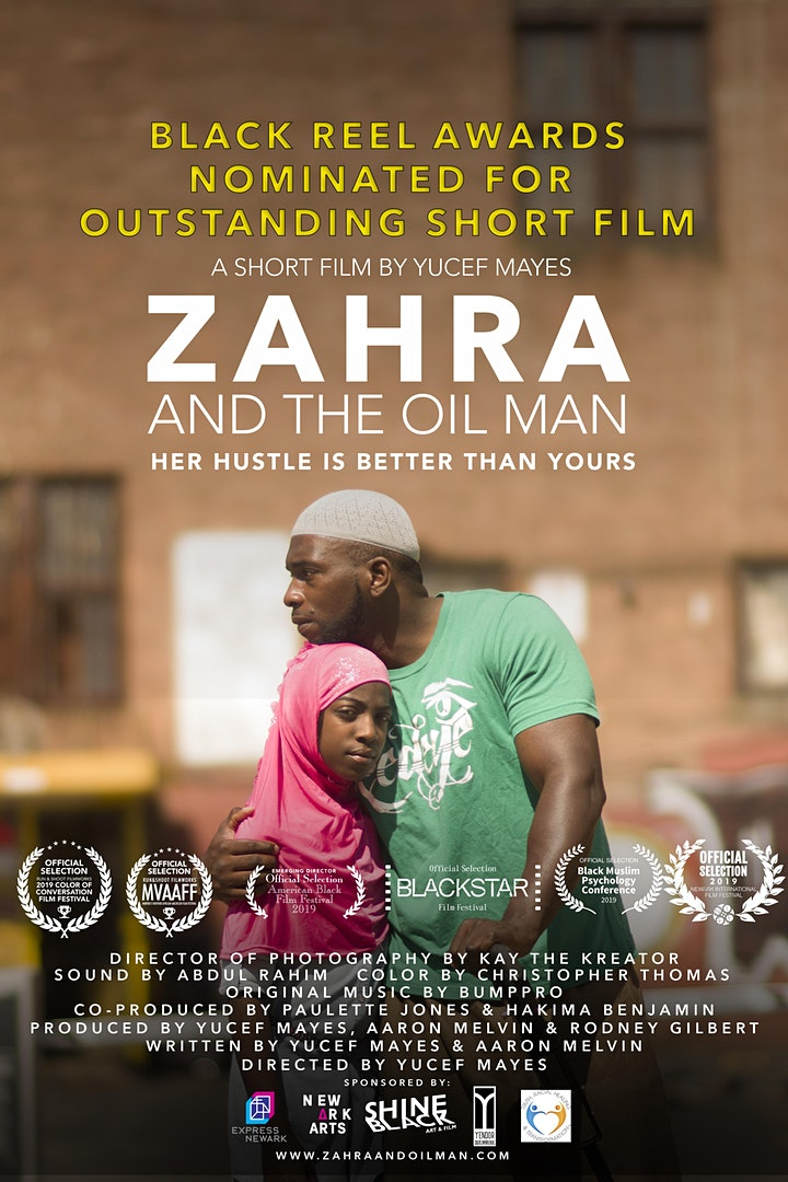 """""""Zahra and The Oil Man"""" Film Screening w/ Q&A Director Yucef Mayes image"""