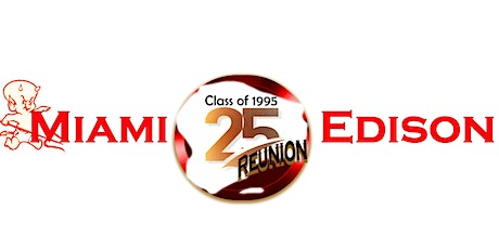 Miami Edison Sr.  Class Reunion tickets
