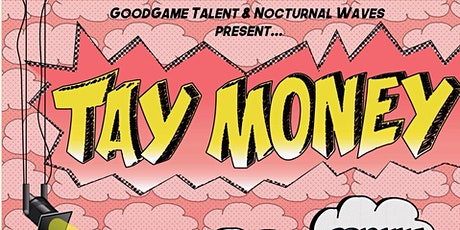 Tay Money  Live @ Scratch House tickets