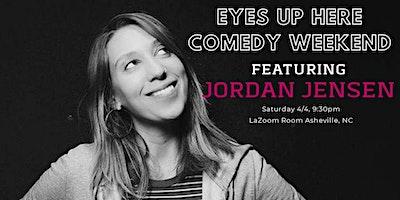 Jordan Jensen at the Eyes Up Here Comedy Weekend