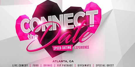"""Connect the Date"" Speed Dating Experience tickets"