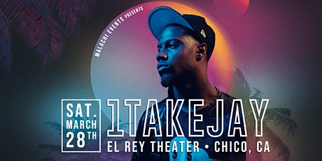 1TakeJay  - Chico, CA tickets
