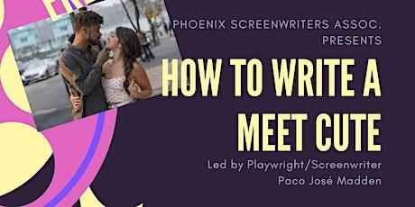 How To Write A Meet Cute tickets
