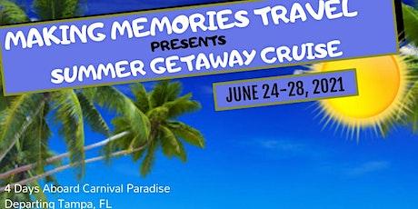 SUMMER GETAWAY CRUISE  tickets