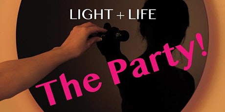 The official Light+Life Party tickets