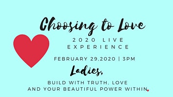 Choosing to Love 2020 Live Experience