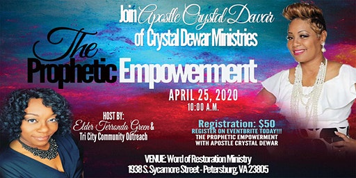 Prophetic Empowerment with Apostle Crystal Dewar Ministries