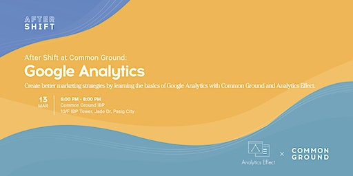 After Shift at Common Ground: Google Analytics