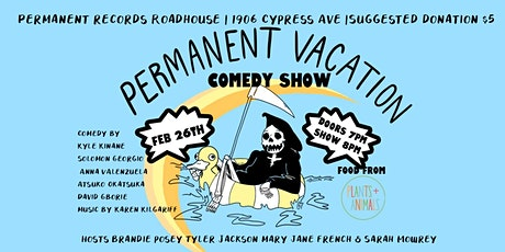 Permanent Vacation Comedy Show tickets
