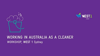 Working In Australia As A Cleaner tickets