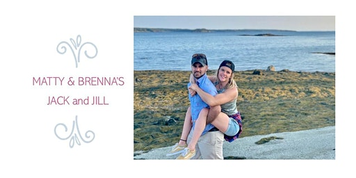 Matty and Brenna's Jack and Jill