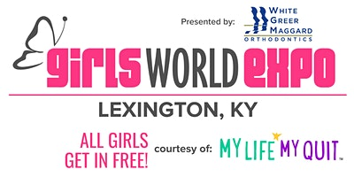 Girls World Expo: Lexington, KY