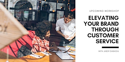 Elevating Your Brand Through Customer Service