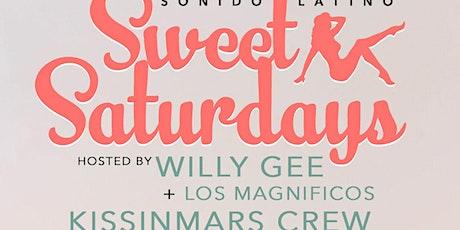 "SWEET ""Latin""  SATURDAYS -   Reggaeton + DanceHall + Bachata |  Sonido Latino - Hosted by Willy Gee tickets"