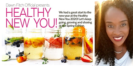 Healthy New You - Spring Edition tickets