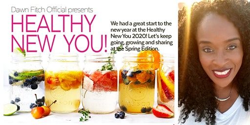 Healthy New You - Spring Edition
