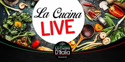 La Cucina - LIVE