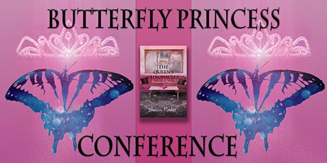 Flow Sisterhood's 2020 Butterfly Princess Conference tickets