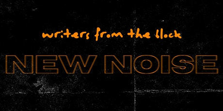 Writers From The Block NEW NOISE tickets