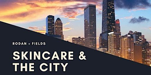 Skincare & The City