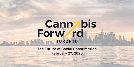Cannabis Forward (formerly Leaf Forward) | Toronto tickets