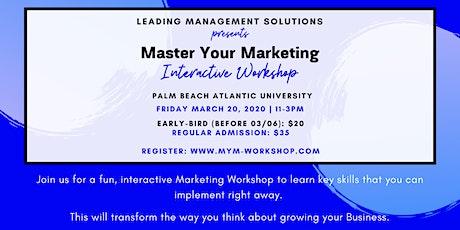 Master your Marketing Interactive WorkShop - Orlando tickets