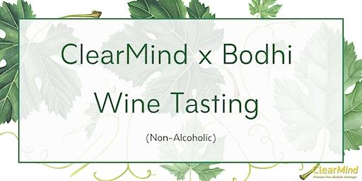 ClearMind x Bodhi Wine Tasting (Non-Alcoholic)