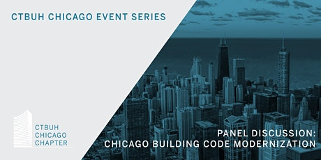 Panel Discussion: Chicago Building Code Modernization tickets