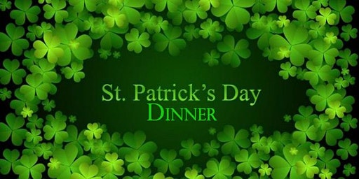 St. Patrick's Corned Beef and Cabbage Dinner & Celtic Entertainment
