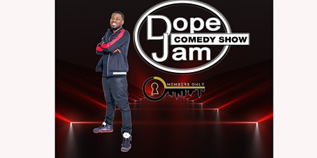 Dope Comedy Jam tickets