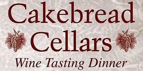 Cakebread Winery Pairing Dinner tickets