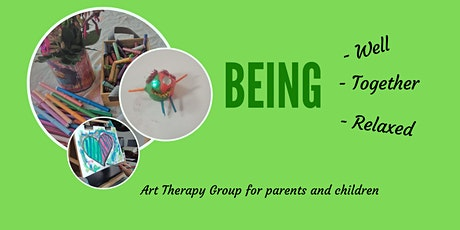 Being Together-  Art Therapy group for parents and their children tickets