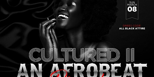 Cultured II: The Afrobeat Brunch Experience