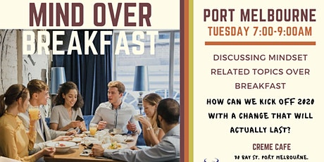 Mind Over Breakfast - Port Melbourne tickets