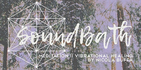 SoundBath + Vibrational Healing tickets