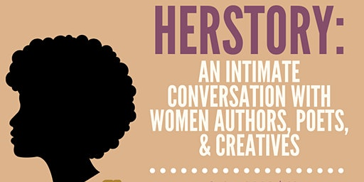 HERstory: An Intimate Conversation With Women Authors, Poets & Creatives