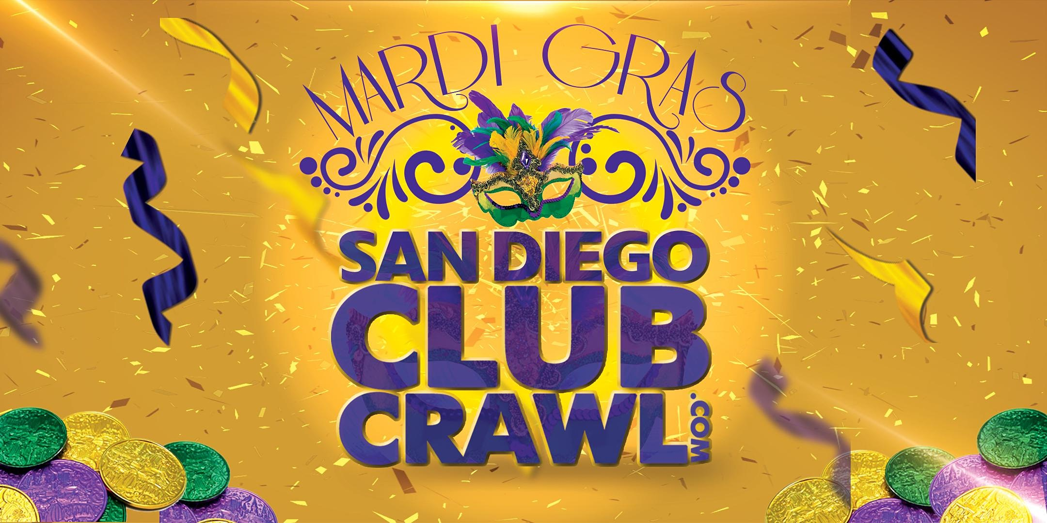 San Diego MARDI GRAS Club Crawl - Guided Bar and Nightclub Crawl