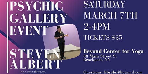 Steven Albert: Psychic Gallery Event - Beyond Yoga 3/7