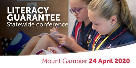 Mount Gambier Literacy Guarantee Conference tickets