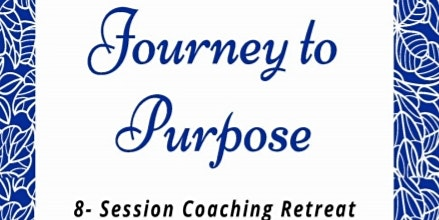 Journey to Purpose