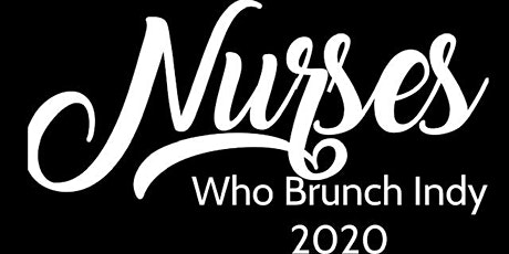 Nurses Who Brunch Indy 2020 tickets