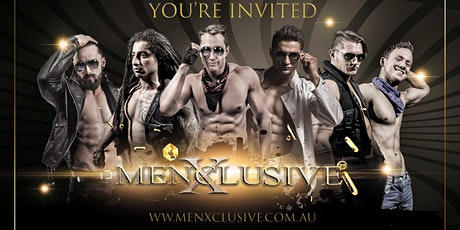 Canberra ladies Night MenXclusive Live tickets