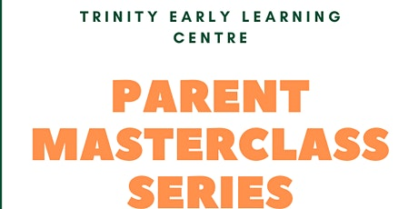 Parent Masterclass Series tickets
