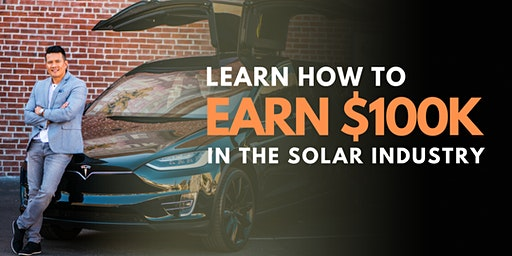 Learn How to Earn $100K in the Solar Industry